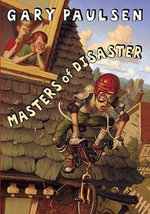 Masters of Disaster - Gary Paulsen