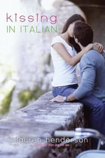 Kissing in Italian - Lauren Henderson
