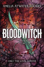 Bloodwitch - Amelia Atwater-Rhodes