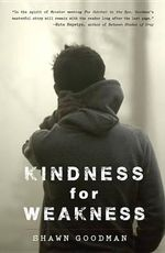 Kindness for Weakness - Shawn Goodman