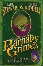 Barnaby Grimes : Return of the Emerald Skull - Paul Stewart