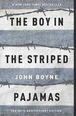 The Boy in Striped Pajamas - John Boyne