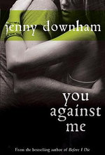 You Against Me - Jenny Downham