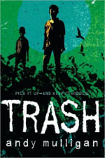Trash : Junior Library Guild Selection - Andy Mulligan