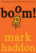 Boom! : Or 70,000 Light Years - Mark Haddon