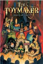 The Toymaker - Jeremy De Quidt