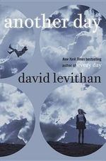 Another Day - David Levithan