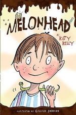 Melonhead : Melonhead (Library) - Katy Kelly
