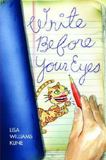 Write Before Your Eyes : A Story Book for Grown Up Sisters - Lisa Williams Kline