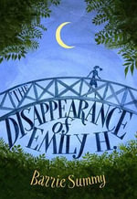 The Disappearance of Emily H. - Barrie Summy