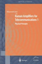 Raman Amplifiers for Telecommunications: v. 1 : Physical Principles