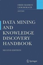 Data Mining and Knowledge Discovery Handbook : Series in Solid-State Sciences