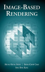 Image-based Rendering : Monographs in Computer Science - Heung-Yeung Shum