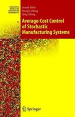 Average-cost Control of Stochastic Manufacturing Systems : Stochastic Modelling and Applied Probability - Suresh Sethi