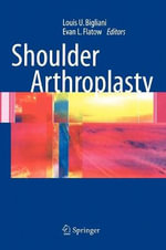 Shoulder Arthroplasty : Interventions, Challenges, and Opportunities