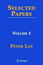 Selected Papers : v. 1 - Peter D. Lax