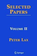 Selected Papers : Pt. 2 - Peter D. Lax
