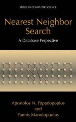 Nearest Neighbor Search : A Database Perspective - Apostolos N. Papadopoulos