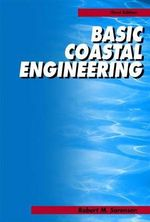 Basic Coastal Engineering : Introduction to the Physics of Cohesive Sediment D... - Robert M. Sorensen