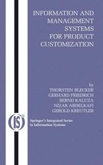 Information and Management Systems for Product Customization : Integrated Series in Information Systems - Thorsten Blecker