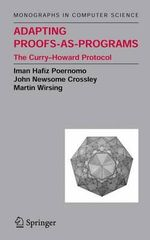 Adapting Proofs-as-Programs : The Curry - Howard Protocol - Iman Hafiz Poernomo