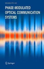 Phase-Modulated Optical Communication Systems - Keang-Po Ho