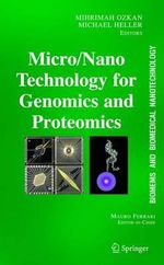 Biomems and Biomedical Nanotechnology : Micro-and-nano-technologies for Genomics and Proteomics v. 2