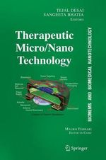 Biomems and Biomedical Nanotechnology : Therapeutic Micro/ Nanotechnology v. 3