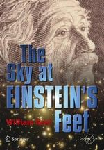 The Sky at Einstein's Feet - William C. Keel