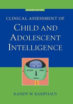 Clinical Assessment of Child and Adolescent Intelligence : SPRINGER - Randy W. Kamphaus