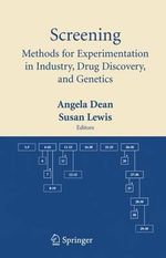 Screening : Methods for Experimentation in Industry, Drug Discovery, and Genetics