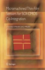 Micromachined Thin-film Sensors for SOI-CMOS Co-integration - J. Laconte