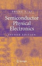 Semiconductor Physical Electronics - Sheng Li