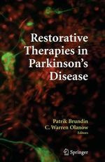 Restorative Therapies in Parkinson's Disease : Novel Therapeutic Options for Neuroprotection