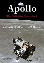Apollo : The Definitive Sourcebook - Richard W. Orloff