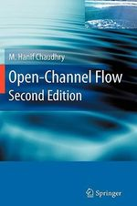 Open-Channel Flow with CDROM - M. Hanif Chaudhry