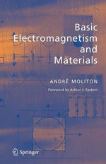 Basic Electromagnetism and Materials - Andre Moliton