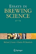 Essays in Brewing Science - Michael J. Lewis