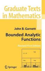 Bounded Analytic Functions - John Garnett