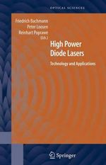 High Power Diode Lasers : Technology and Applications