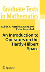 An Introduction to Operators on the Hardy-Hilbert Space - Ruben A. Martinez-Avendano