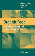 Organic Food : Consumers' Choices and Farmers' Opportunities