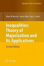 Inequalities : Theory of Majorization and Its Applications - Albert W. Marshall