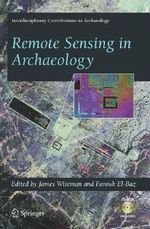 Remote Sensing in Archaeology : Interdisciplinary Contributions to Archaeology