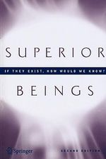 Superior Beings : Game-theoretic Implications of Omnipotence, Omniscience, Immortality, and Incomprehensibility - Steven J. Brams