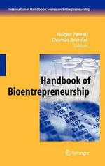 The Handbook of Bioentrepreneurship : International Handbook Series on Entrepreneurship