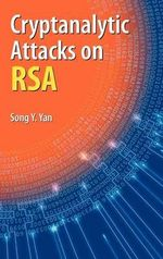 Cryptanalytic Attacks on RSA - Song Y. Yan