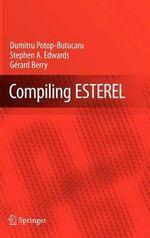 Compiling Esterel - Dumitru Potop-Butucaru