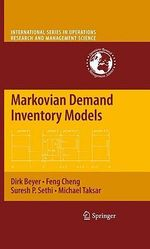 Markovian Demand Inventory Models : International Series in Operations Research & Management Science - D. Beyer