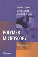 Polymer Microscopy : Characterization and Evaluation of Materials - L.C. Sawyer